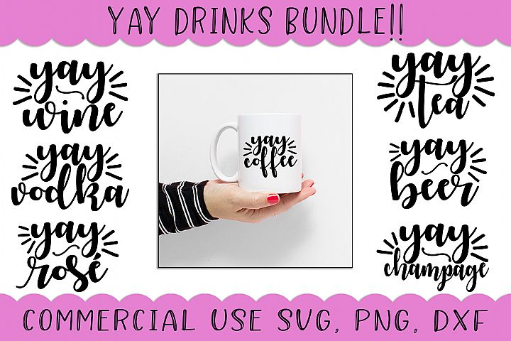 Yay Drinks SVG Bundle