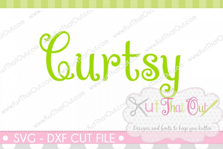 EXCLUSIVE Curtsy Font SVG & DXF Cut File