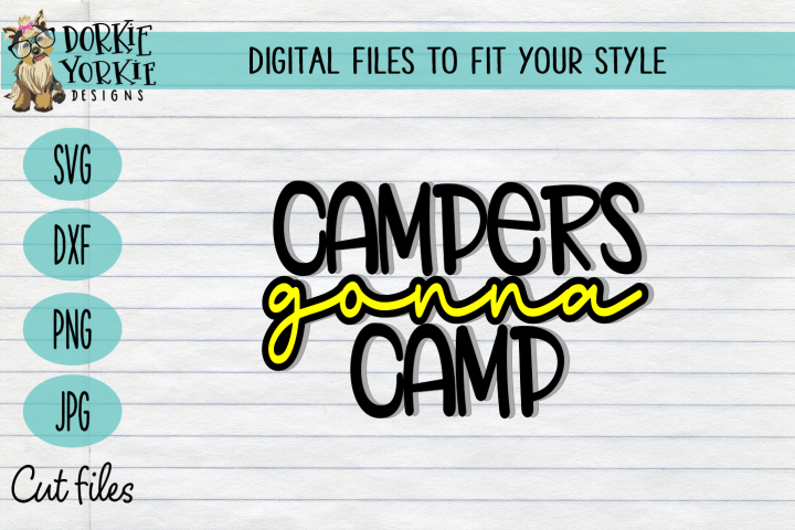 campers gonna camp - camping - camper, script - SVG Cut