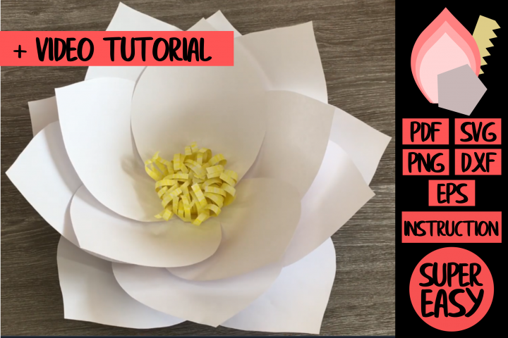 LOTUS Giant Paper Flower SVG PDF DXF EPS PNG