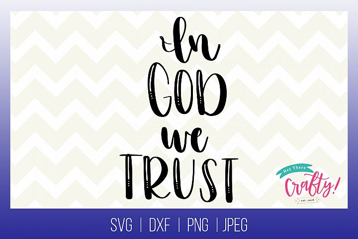 In God we Trust| Digital File