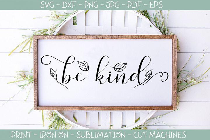 Be Kind - Motivational Anti Bullying svg
