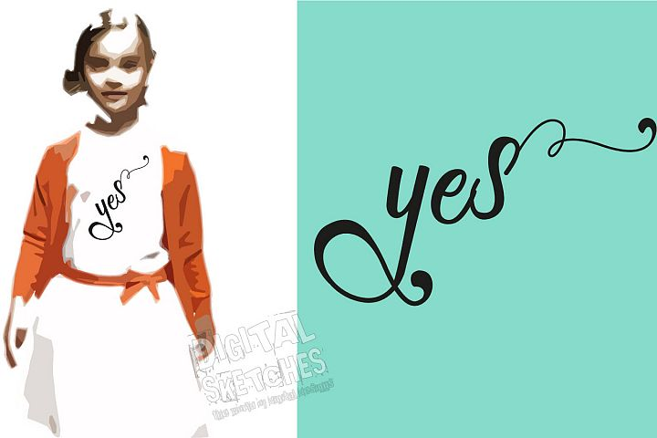 Yes Saying Cut File, Vector Graphic, SVG,Clipart