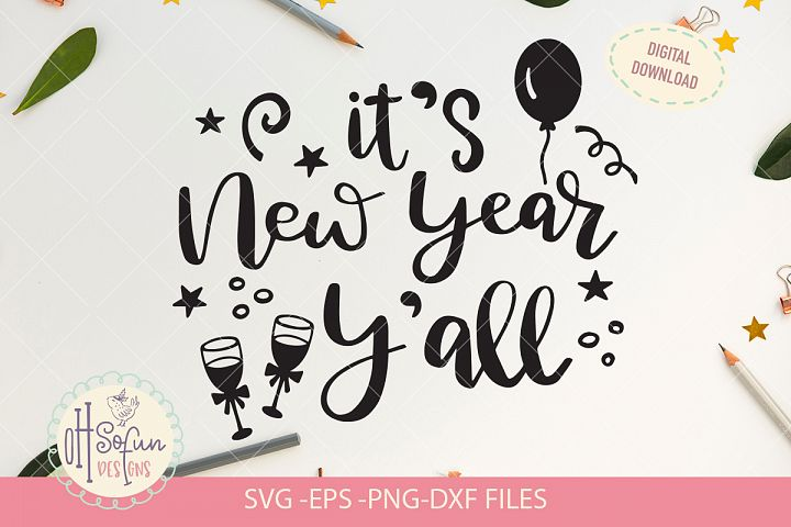 Its New year y all, New year SVG