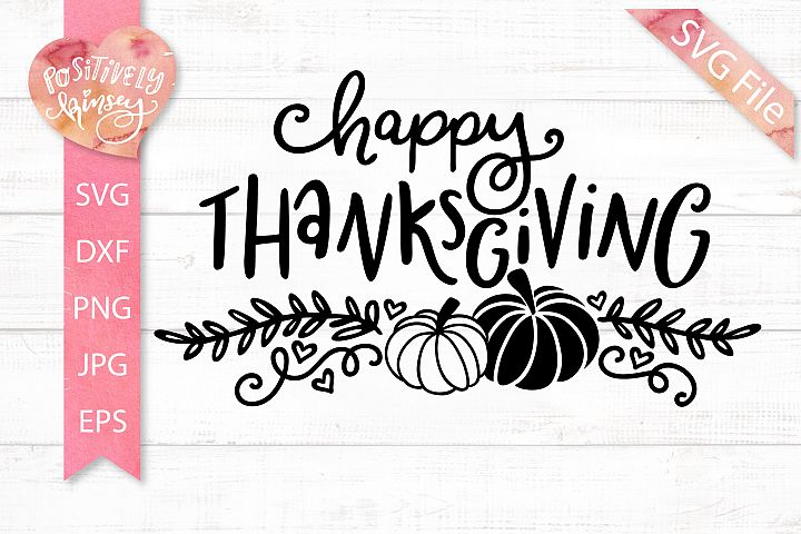 Happy Thanksgiving SVG Design, Fall SVG, DXF, EPS, PNG, JPEG