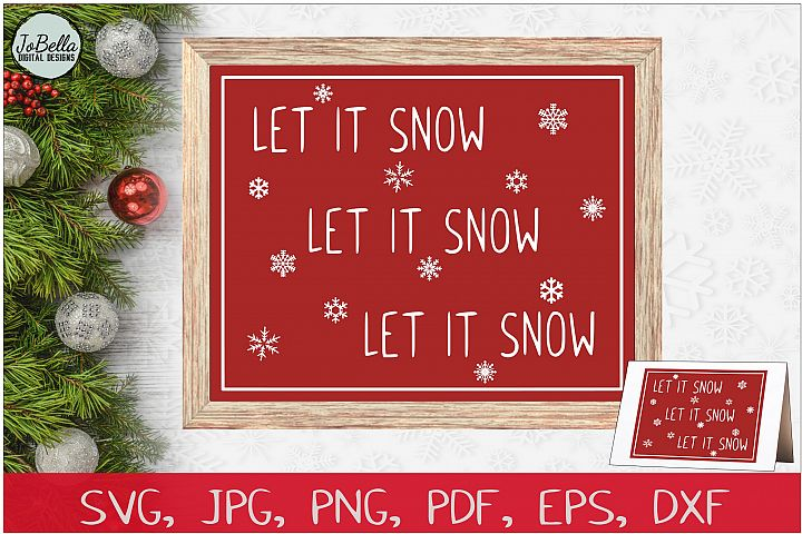 Let Is Snow Christmas SVG, PNG & Printable