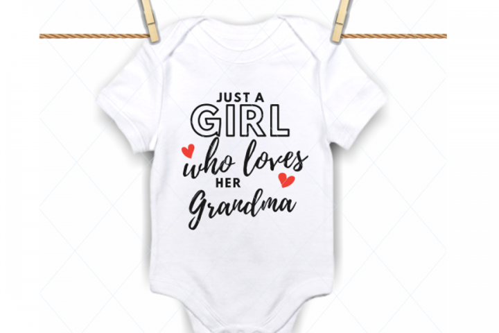 Just a girl who loves her grandma - SVG