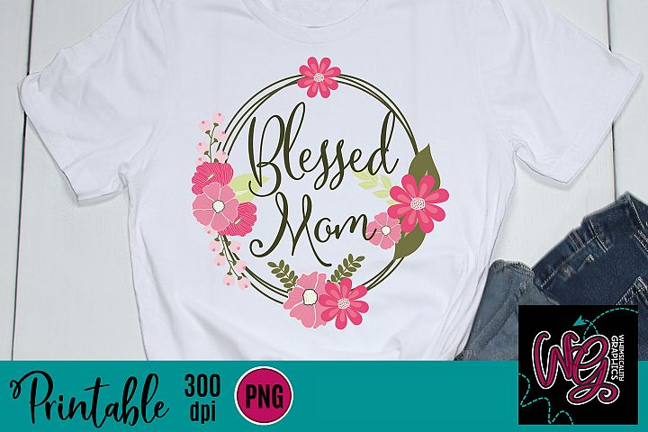 Blessed Mom Sublimation Printable