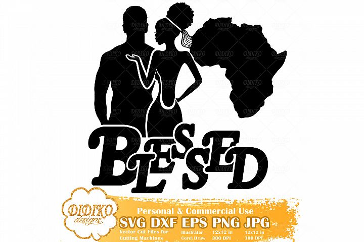 Black Couple SVG | Blessed SVG | Wedding SVG File
