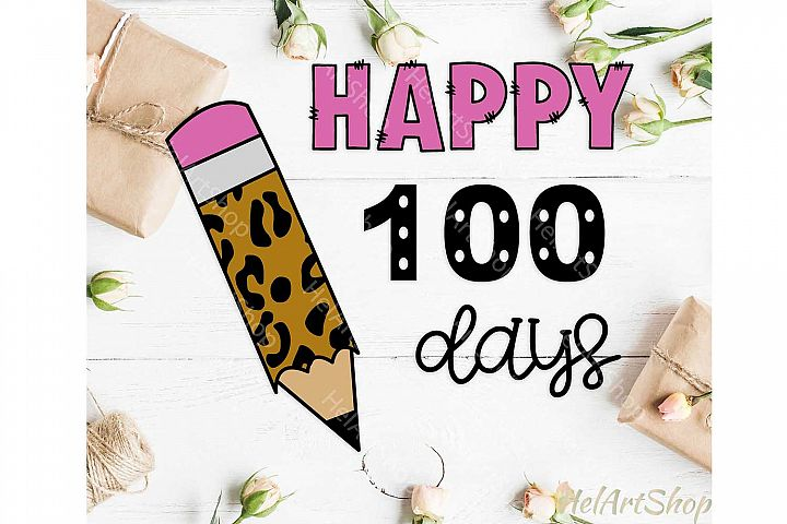100 days of school, school svg, 100 days shirt svg