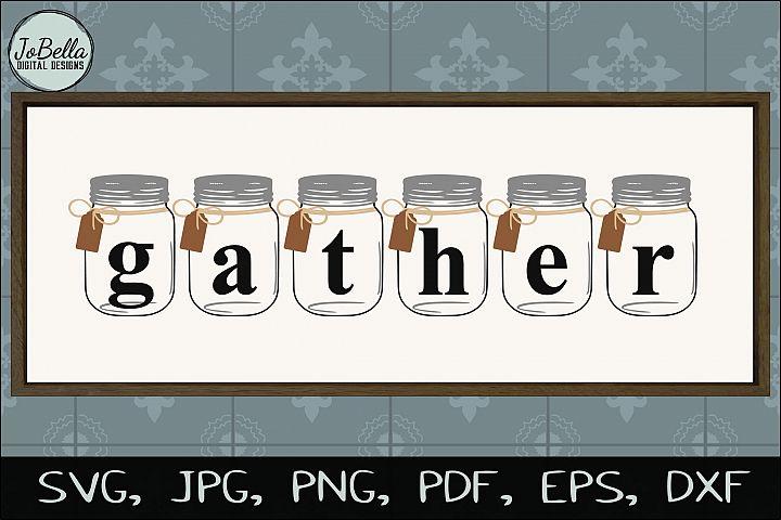 Mason Jar Gather SVG, Sublimation PNG & and Printable