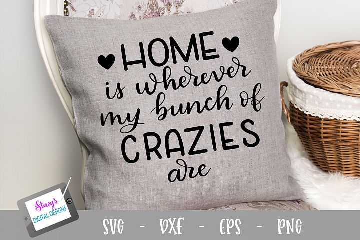 Home SVG - Home is wherever my bunch of crazies are SVG file