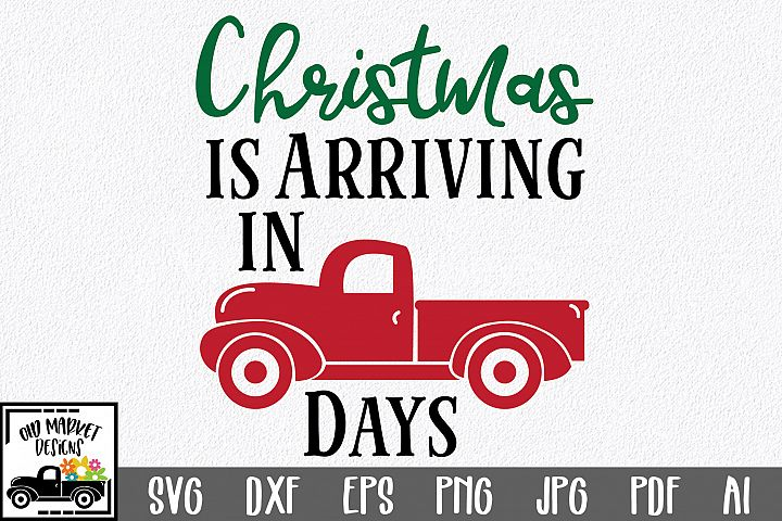 Christmas Countdown SVG Cut File - Christmas Truck SVG
