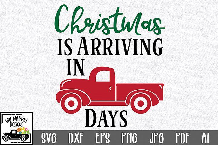 Christmas Countdown SVG Cut File - Christmas Truck SVG