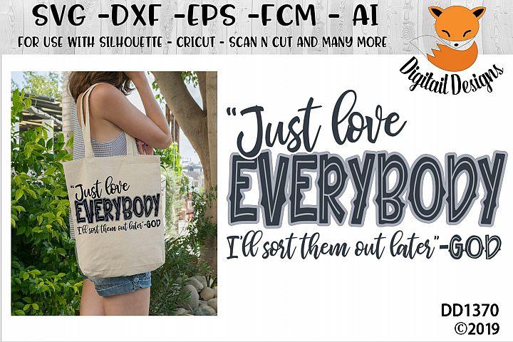 Faith Based Anti Bullying Just Love Everybody SVG