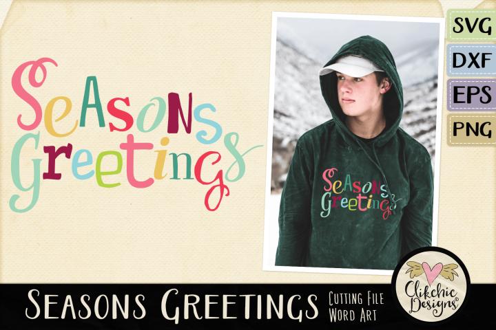 Chistmas SVG - Seasons Greetings Word Art & Vector Clipart