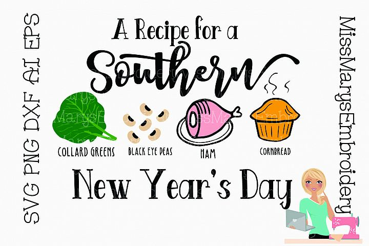 Recipe for A Southern New Years SVG Cutting File PNG DXF EPS