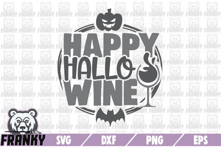 Happy hallo Wine - SVG - DXF - PNG - EPS