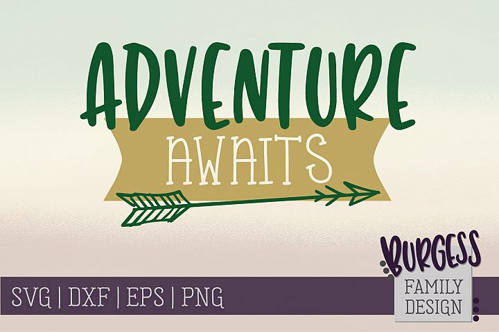 Adventure awaits | SVG DXF EPS PNG