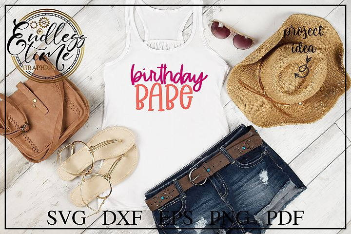 Birthday Babe SVG Cut File