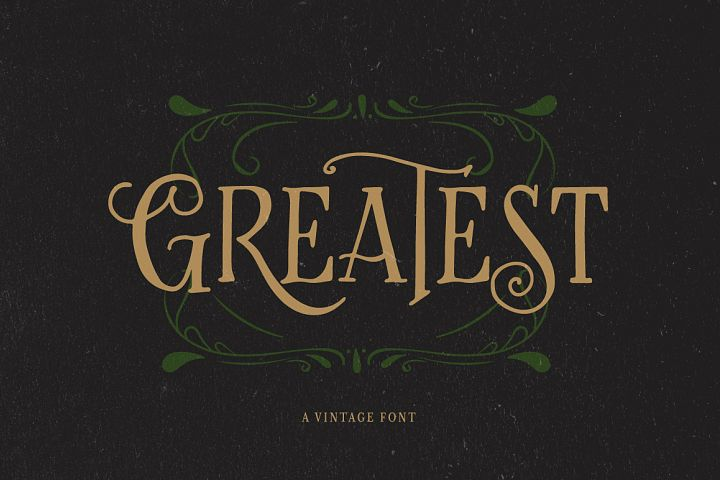 Greatest - A Vintage Font