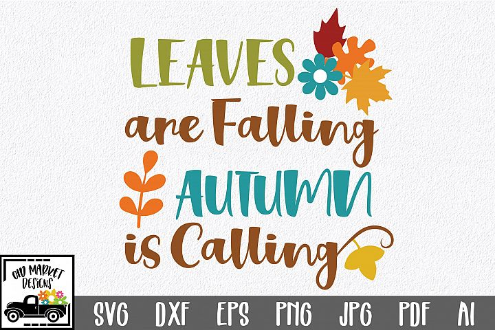 Leaves are Falling SVG - Fall SVG Cut File - DXF EPS PNG JPG