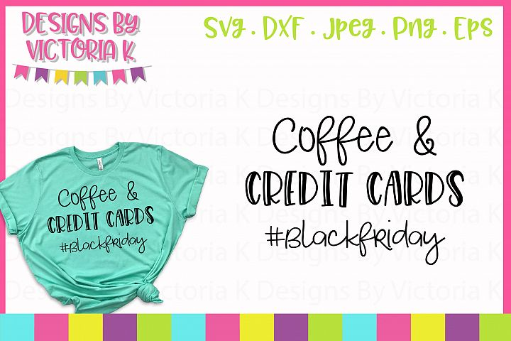 Coffee and Credit Cards Black Friday SVG Cut File