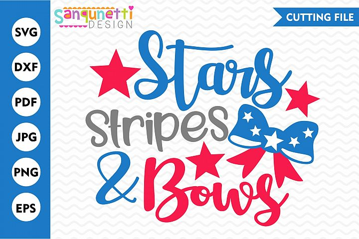 Stars Stripes and Bows SVG, 4th of July SVG, Summer SVG