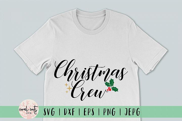 Christmas Crew - Christmas SVG EPS DXF PNG