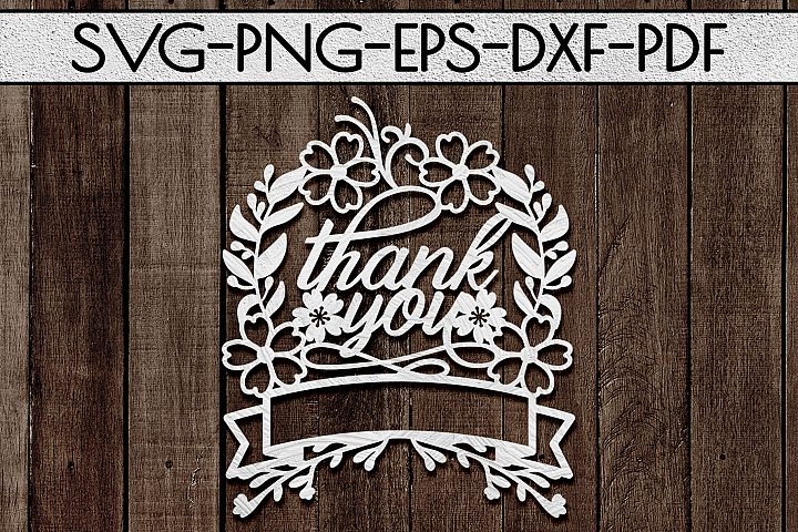 Thank You 8 Papercut Template, Customizable, SVG, PDF, DXF