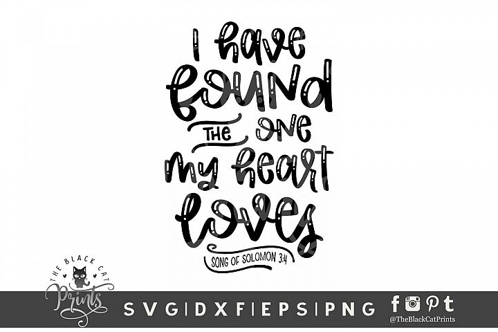 I Have Found The One My Heart Loves SVG DXF EPS PNG