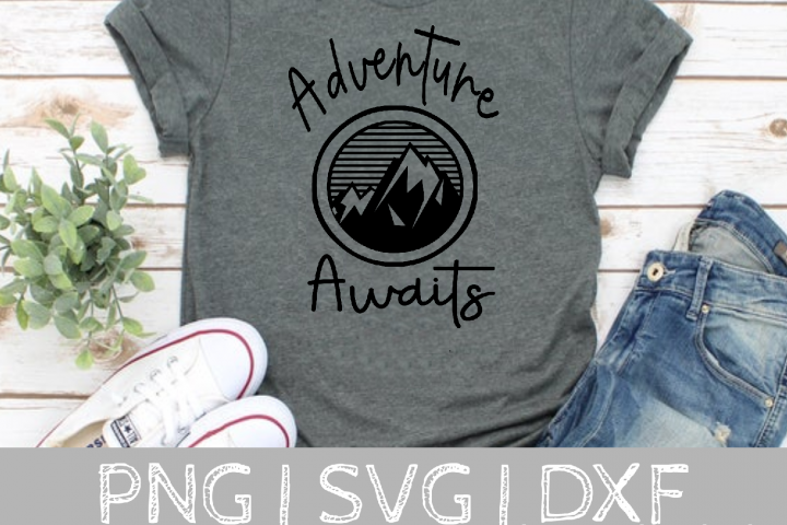 Adventure Awaits SVG Cut File