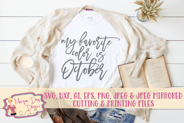 My Favorite Color Is October SVG, DXF, AI, EPS, PNG, JPEG