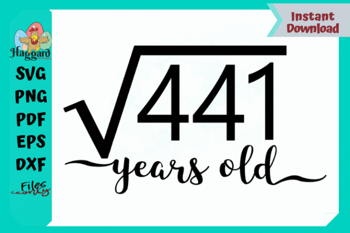 Square Root of 441 Years Old
