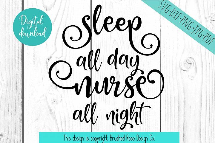 Nurse svg, sleep all day nurse all night, rn svg
