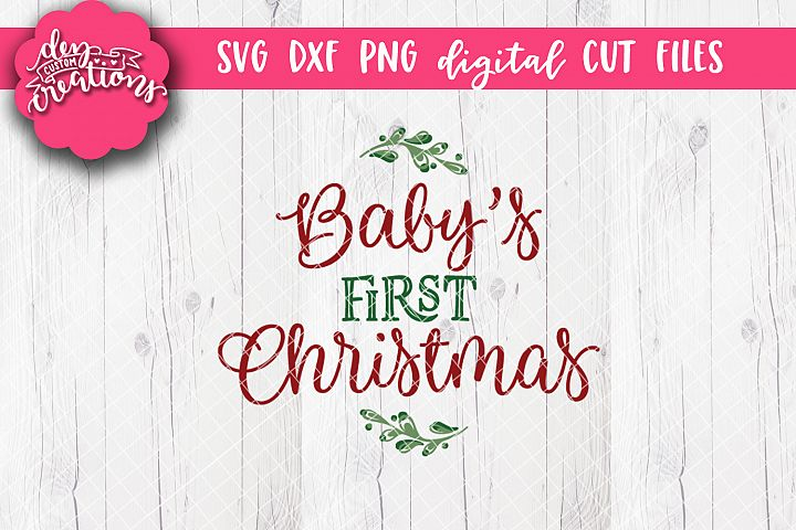 Babys First Christmas - SVG DXF PNG Digital file