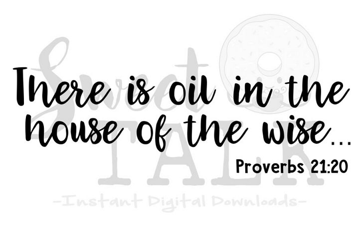 There are oils in the house of the wise svg-Instant digital