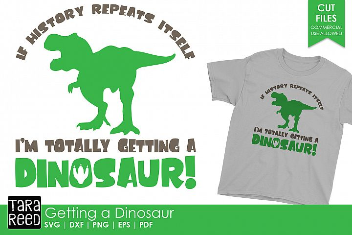 Getting a Dinosaur - Dinosaur SVG & Cut Files for Crafters