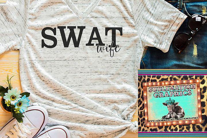 SWAT Wife Sublimation Digital Download