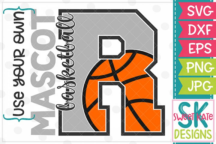 Your Own Mascot R Basketball SVG DXF EPS PNG JPG