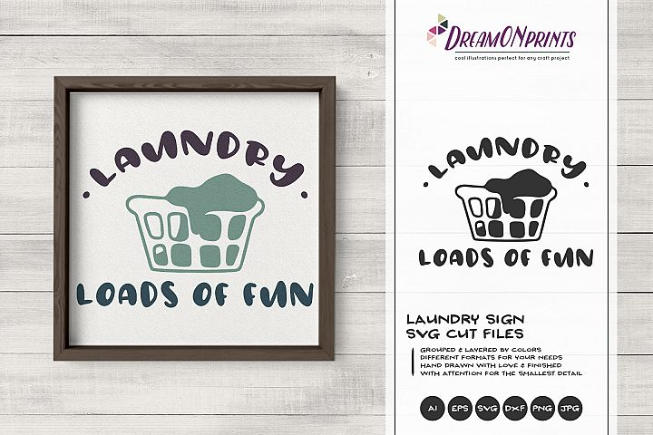 Laundry Sign SVG | Laundry - Loads of Fun SVG, DXF, EPS, PNG