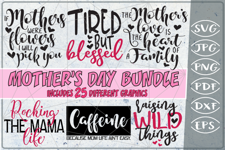 Mom Bundle 25 SVG Cutting Files-Mom Shirt SVG Bundle