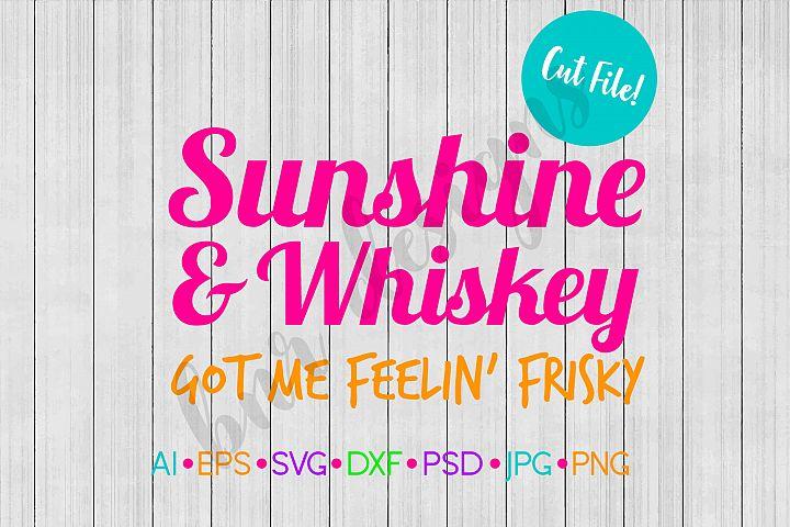 Sunshine and Whiskey SVG File, Summer SVG, SVG, DXF File