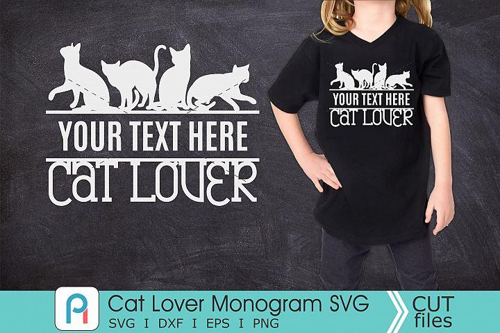 Cat Lover Monogram Svg, Cat Lover Svg, Cat Lover Clip Art
