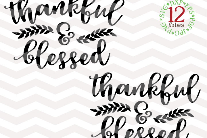 Thankful and blessed SVG - Thanksgiving Svg - Fall Svg