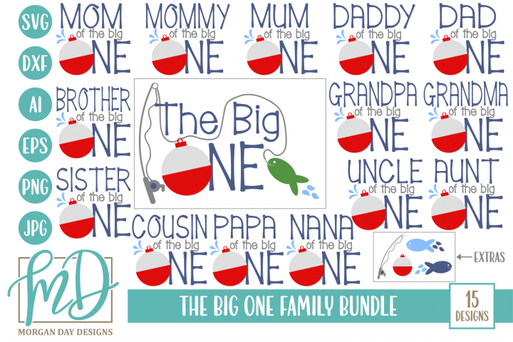 The Big One Family Bundle - Fishing - First Birthday SVG