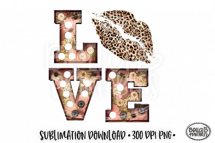 Valentines Sublimation Design, Love Sublimation, Leopard