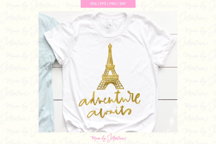 Adventure awaits svg, paris svg, eiffel tower svg, summer