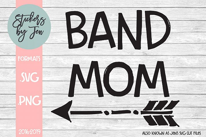 Band Mom SVG Cut File