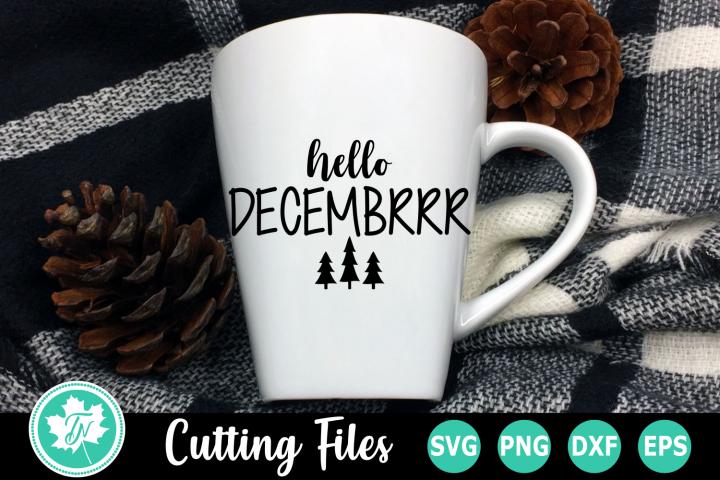 Hello Decembrrr - A Christmas SVG Cut File